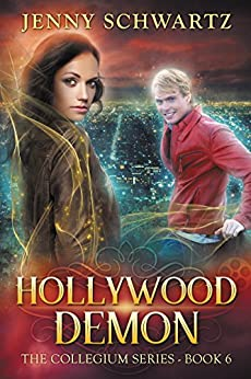 Hollywood Demon (The Collegium Book 6) by [Schwartz, Jenny]