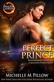 Perfect Prince: A Qurilixen World Novel (Dragon Lords Anniversary Edition) by [Pillow, Michelle M.]