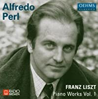 Franz Liszt: Piano Works Volume 1 by Alfredo Perl (2013-08-05)