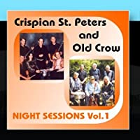 Night Sessions Vol.1 by Crispian St. Peters and Old Crow