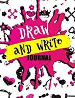 Draw And Write Journal: Primary Composition Notebook V4