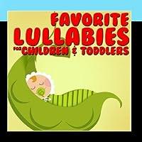 Favorite Lullabies for Children & Toddlers【CD】 [並行輸入品]