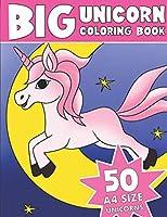 THE BIG UNICORN COLORING BOOK: Jumbo Unicorn Coloring Book