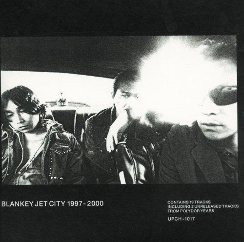 BLANKEY JET CITY 1997‐2000