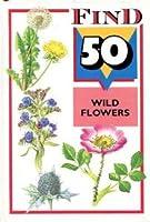Wild Flowers (Find 50)
