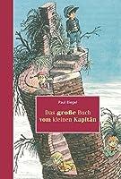 Das grosse Buch vom kleinen Kapitaen
