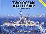 Two Ocean Battleship: U.S.S. Nevada (BB-36) (Warship series)