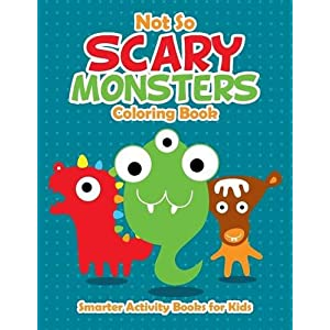 Not So Scary Monsters Coloring Book