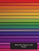 Client Data Organizer Hair Dresser: Hair Stylist Client Organizer & Client Management System