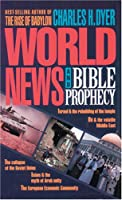 World News and Bible Prophecy