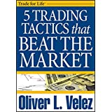 5 Trading Tactics that Beat the Market (Wiley Trading Video)