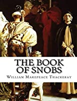 The Book of Snobs (Annotated)