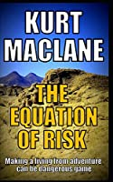 THE EQUATION OF RISK