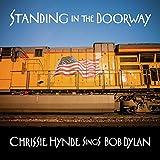 STANDING IN THE DOORWAY: CHRISSIE HYNDE SINGS BOB DYLAN [VINYL] [Analog]