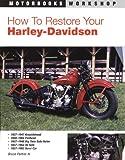 How to Restore Your Harley-Davidson (Motorbooks Workshop) 画像