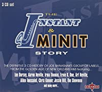 Instant & The Minit Story