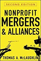 Nonprofit Mergers and Alliances by Thomas A. McLaughlin(2010-06-08)