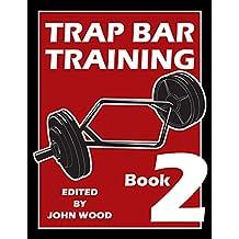 Trap Bar Training Book 2