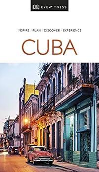DK Eyewitness Travel Guide Cuba by [DK Travel]