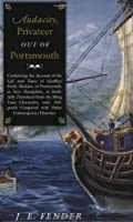 Audacity, Privateer Out of Portsmouth (Geoffrey Frost Saga)