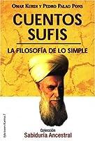 Cuentos Sufis: La Filosofia De Lo Simple (Sabiduria Ancestral)