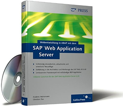 Download Webentwicklung in ABAP mit dem SAP Web Application Server: Einfuehrung in die Architektur und Werkzeuge des SAP Web AS 6.40. Umfassendes Praxisbeispiel mit vollstaendiger BSP-Applikation. Inklusive Gutschein fuer den SAP Web Application Server 6.20 3898425231