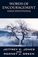 Words of Encouragement: Daily Devotional