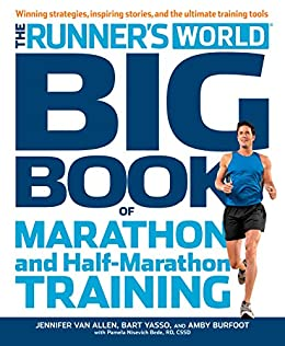 089286ac699 The Runner s World Big Book of Marathon and Half-Marathon Training  Winning  Strategies