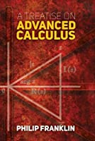 A Treatise on Advanced Calculus (Dover Books on Mathematics)