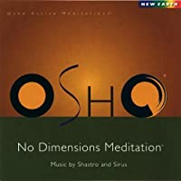 Osho No Dimensions by Sirus & Shastro (2003-11-04)