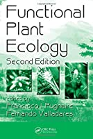 Functional Plant Ecology (Books in Soils, Plants, and the Environment)