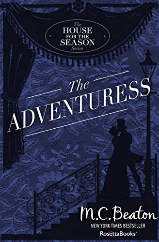 The Adventuress (The House for the Season Series Book 5) (English Edition)