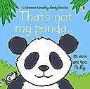 That 039 s Not My Panda. Written by Fiona Watt (Usborne Touchy-Feely Books)