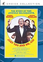 Just You and Me, Kid [DVD]
