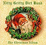The Christmas Album by Nitty Gritty Dirt Band (1997-10-07)