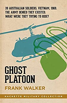 Ghost Platoon (Hachette Military Collection Book 1) by [Walker, Frank]