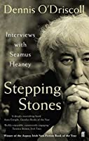 Stepping Stones: Interviews with Seamus Heaney by Dennis O'Driscoll(2009-08-06)