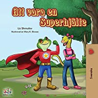 Being a Superhero (Swedish edition) (Swedish Bedtime Collection)