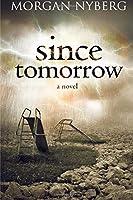 Since Tomorrow (The Raincoast Trilogy)