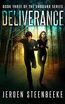 Deliverance (The Unbound Book 3) by [Steenbeeke, Jeroen]