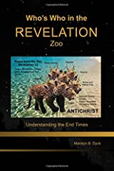 Who's Who in the Revelation Zoo: Understanding the End Times ペーパーバック