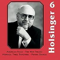 The Symphonic Wind Music of David R. Holsinger: Volume 6 (2013-01-29)