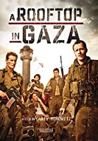 A Rooftop In Gaza [DVD]