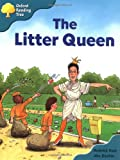 Oxford Reading Tree: Stage 9: Storybooks (Magic Key): The Litter Queen
