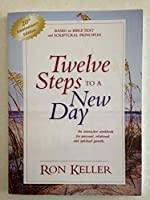 Twelve Steps to a New Day