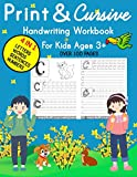 Print and Cursive Handwriting Workbook for Kids Ages 3+: Activity Book for Beginners ,Pre K, Kindergarten with 4 in 1 : Practice Letters in Both Lowercase and Capital Forms , Learn Numbers 0 to 9, Write Sight Words and Sentences with Cool Facts.