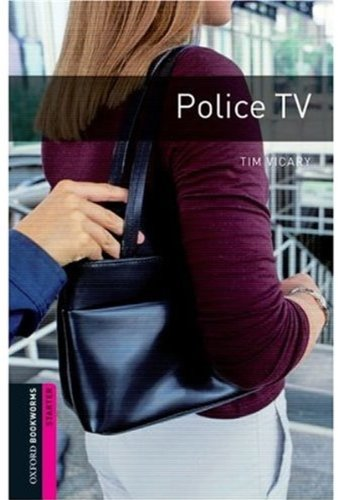 Police TV: Narrative (Oxford Bookworms Starters)の詳細を見る