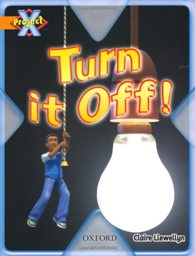 Project X: What a Waste: Turn it Off!の詳細を見る