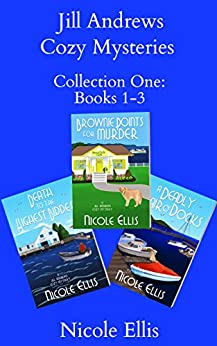 Jill Andrews Cozy Mysteries Collection One: Books 1-3 by [Ellis, Nicole]