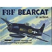 F8F Bearcat in Action (Aircraft No 99)